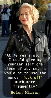 Quotes-About-Life-Helen-Mirren-is-opinionated-talented-and-clearly-at-peace-with-herself